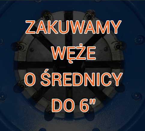 ZAKUWAnie-WĘŻy DO-6-CALI